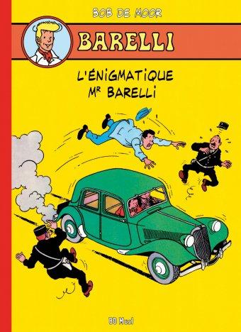 Barelli Tome 1 - BD Must